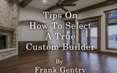 Video: How to Select a True Custom Builder